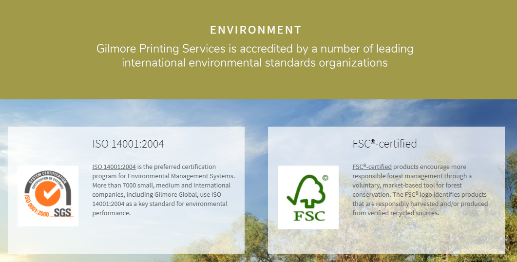 Gilmore Printing Services is accredited by a number of leadinginternational environmental standards organizations